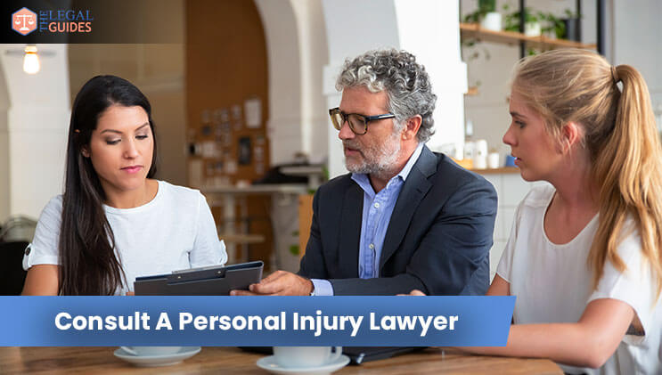 Consult A Personal Injury Lawyer