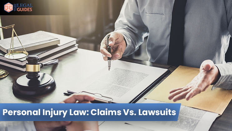 Personal Injury Law: Claims Vs. Lawsuits