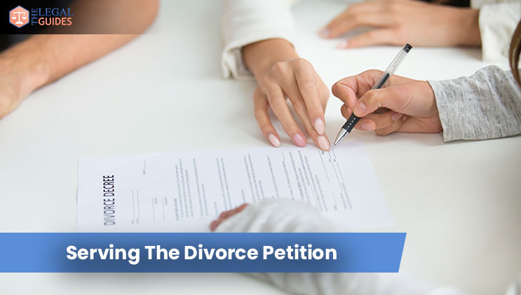 Serving The Divorce Petition