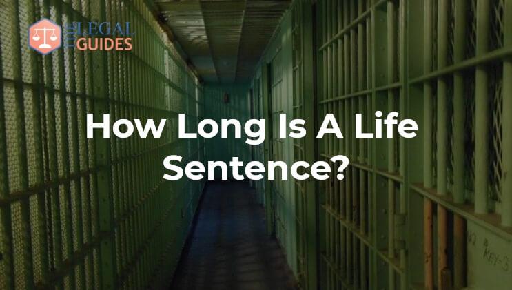 How Long is a prison sentence