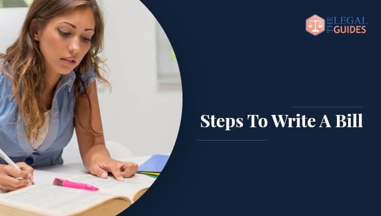 Steps To Write A Bill
