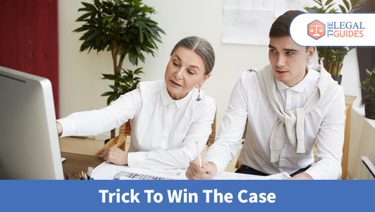 Trick To Win The Case
